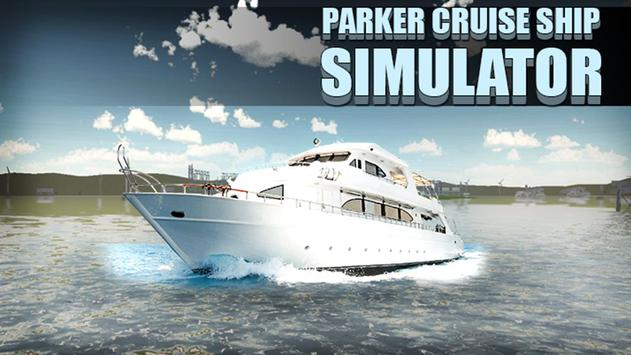 Parker Cruise Ship Simulator poster