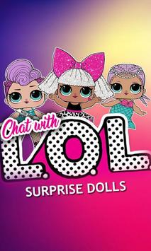 Chat With Surprise Lol Dolls poster