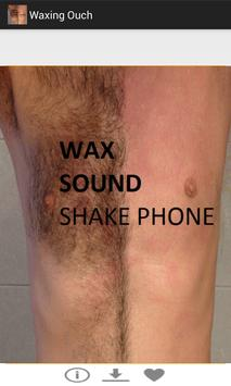 Waxing - Motion Shake Wax Ouch poster
