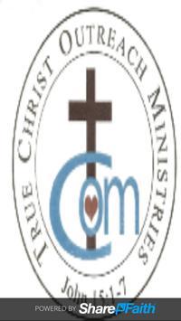 True Christ Outreach Ministry screenshot 1