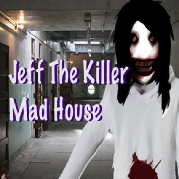 Jeff The Killer Mad House screenshot 8