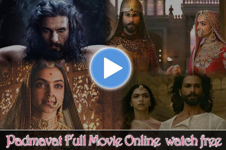 Padmavati Full Movie For Android Apk Download