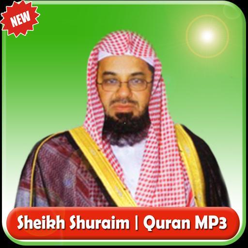 Sheikh Shuraim QURAN MP3 for Android - APK Download