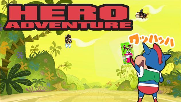 Shin Hero Super Adventure 2017 apk screenshot