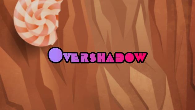 Overshadow screenshot 2