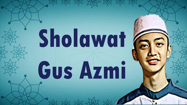 New Sholawat Gus-Azmi 2018 poster