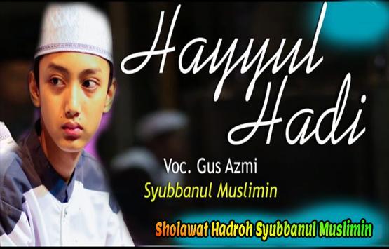 Gus Azmi Dan Syubbanul Muslimin Mp3 poster