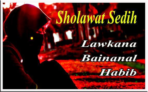 Sholawat Sedih Lawkana Bainanal Habib screenshot 1