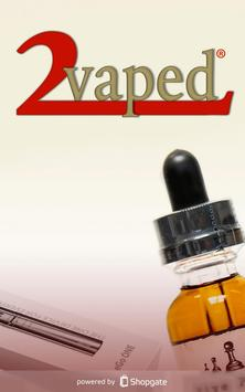 2vaped poster