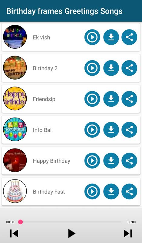 Birthday Cards Maker Frames Greetings Songs For Android