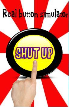 Shut Up Button apk screenshot