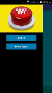Shut Up Button to stop irriatating  peoples screenshot 1