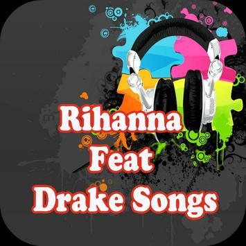 Rihanna Feat Drake Songs poster