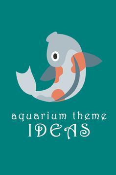 Aquarium Theme Ideas poster
