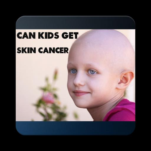 Can Kids Get Skin Cancer for Android - APK Download