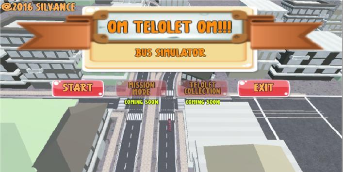 OM TELOLET OM!!! Bus Simulator apk screenshot