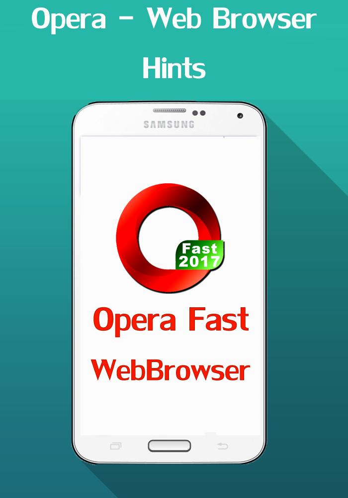 Fast Opera Mini - web browser 2017 hints for Android - APK