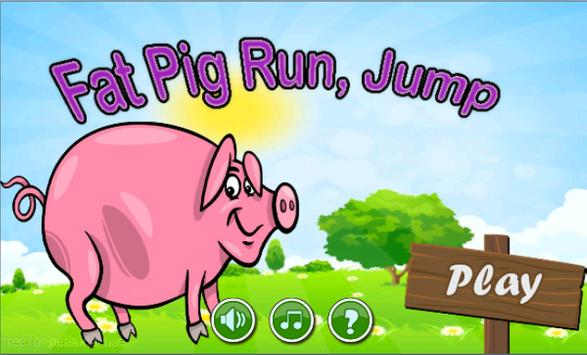 Fat Pig Run - pig jump Free poster ...