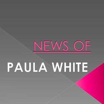 News Of Paula White poster