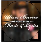 Ulises Bueno Mejor Canciones icon