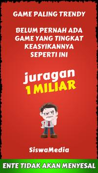 Juragan 1 Miliar poster