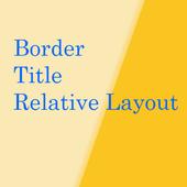 BorderTitleRelativeLayout icon