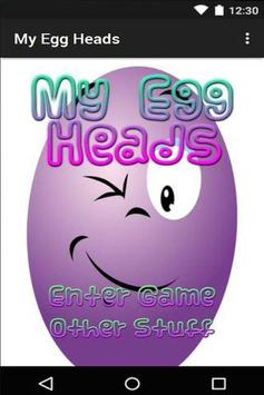 My Egg Heads poster