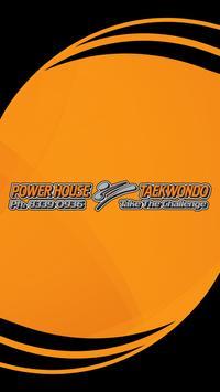 Power House Taekwondo poster