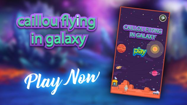 CAILLOW FLYING IN GALAXY poster