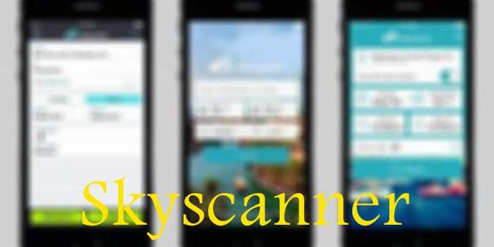 Guide for Skyscanner all flights, cars and hotels poster