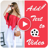 Add Text to Video,Write on Videos 图标