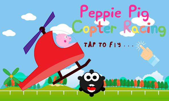 Peppie Pig Copter Racing Games poster