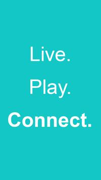 Connect - Live. Play. Connect. poster