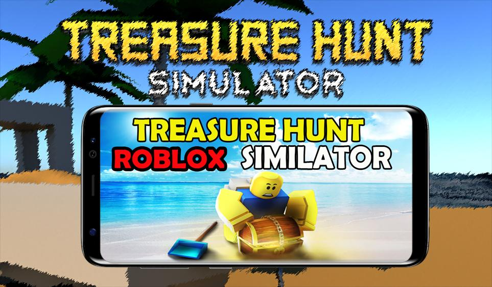 Tips Treasure Hunt Simulator Roblox Latest Version Apk Guide Treasure Hunt Simulator Roblox For Android Apk Download
