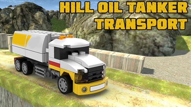 Hill Oil Tanker Transport poster