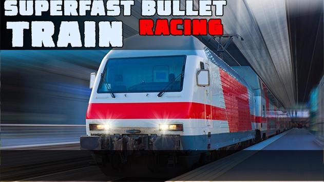 Superfast Bullet Train Racing poster