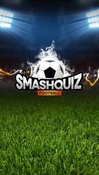 SmashQuiz Football - Quiz foot poster