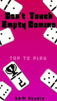 Don't Touch Empty Domino poster