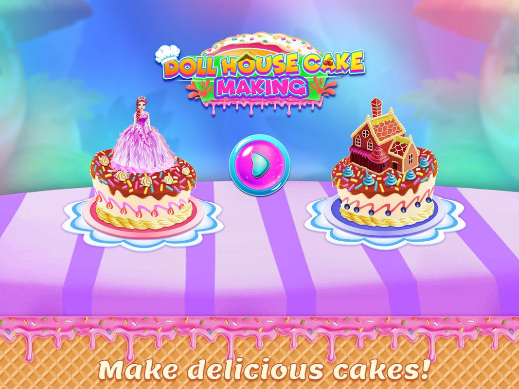 Doll House Cake Maker Decorate Bake For Android Apk Download