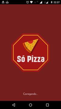 Só Pizza poster