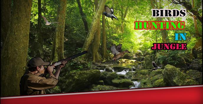 Birds Hunting In Jungle 2018 apk screenshot