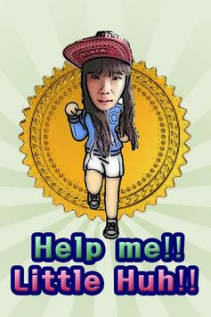 Help me!! Little Huh!! poster