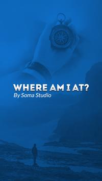 Where Am I At ? poster