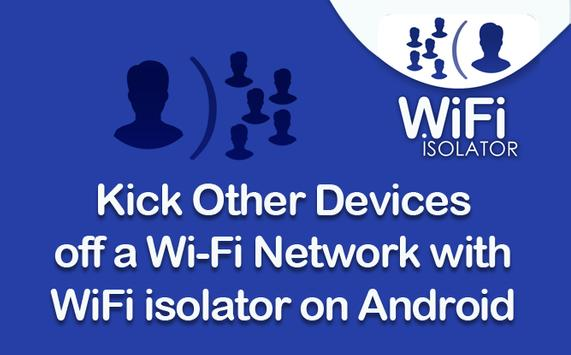 Wifi isolator poster