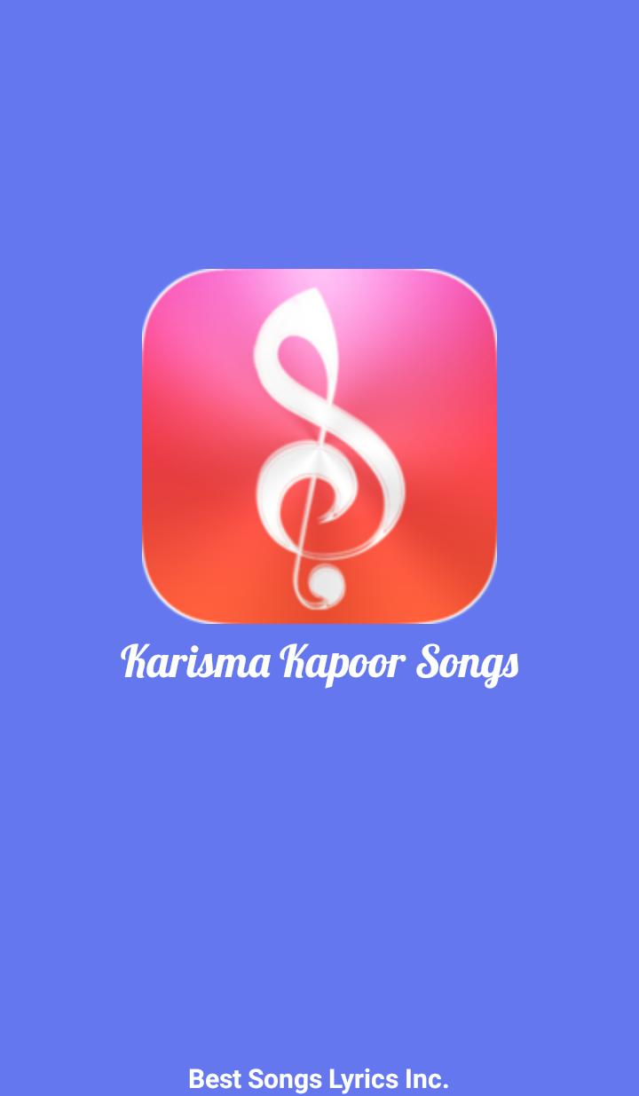Top 99Songs of Karishma Kapoor for Android - APK Download