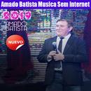 Amado Batista Musica Sem internet 2019 APK
