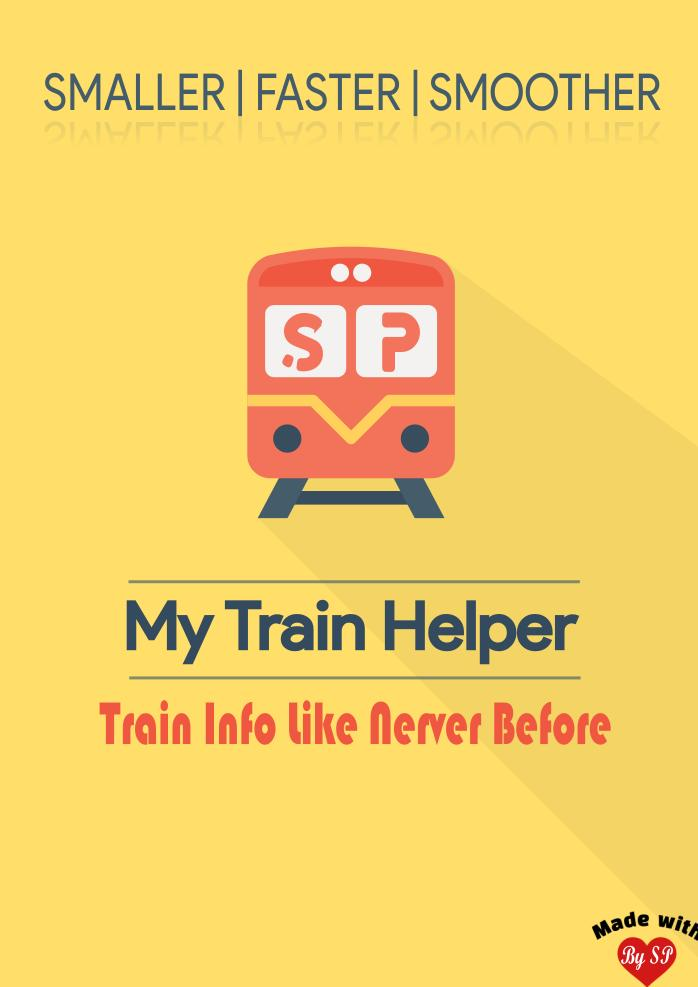 My Train Helper - Best Indian Train Inquiry App for Android - APK