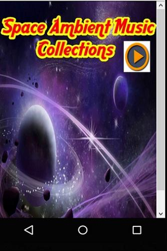 Space Ambient Music Collections for Android - APK Download