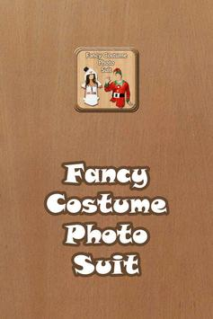 Fancy Costume Dress Photo Suit poster