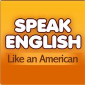 Speak Enligsh like an American icon